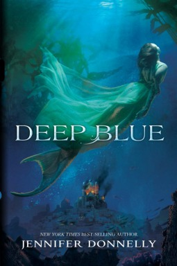 Book Review: Jennifer Donnelly's Deep Blue