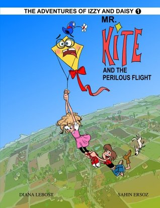 Mr. Kite And The Perilous Flight Diana LeBost
