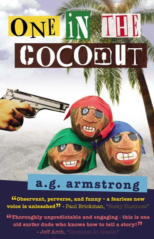 One In The Coconut-XLED A.G. Armstrong