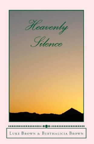 Heavenly Silence: Religious Island-Style Story  by  Luke A.M. Brown