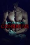 Combative (Combative, #1)