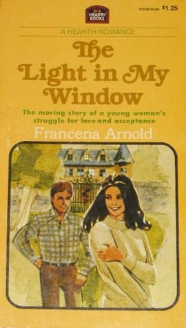 The Light in My Window (A Hearth Romance, 4) Francena Arnold