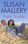 Triple Trouble: The Girl of His Dreams / The Secret Wife / The Mysterious Stranger