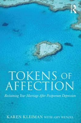 Tokens of Affection by Karen Kleiman