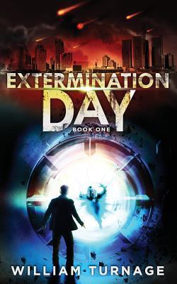 Extermination Day (Extermination Day, #1)