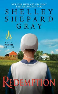 Redemption by Shelley Shepard Gray