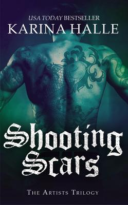 Shooting Scars (The Artists Trilogy #2)