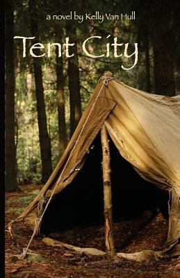Tent City (2013) by Kelly Van Hull