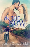 In The Now (In The Moments, #2)