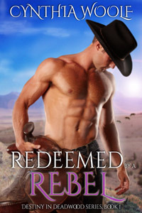 Redeemed  by  a Rebel by Cynthia Woolf
