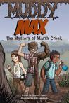 Muddy Max: The Mystery of Marsh Creek
