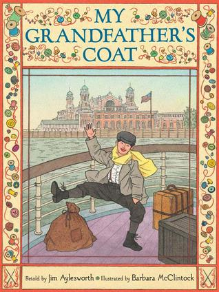 My Grandfather's Coat by Jim Aylesworth