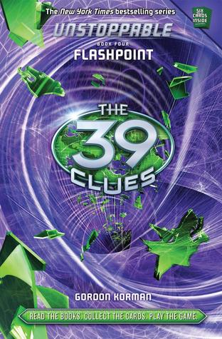 Flashpoint (The 39 Clues: Unstoppable, #4)
