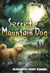 secret of the mountain dog by elizabeth cody kimmel