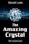 The Amazing Crystal: Revelations