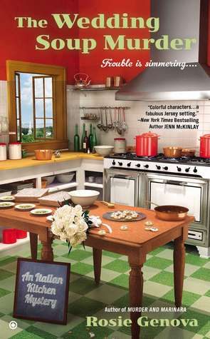 The Wedding Soup Murder (An Italian Kitchen Mystery, #2)