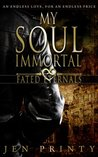 My Soul Immortal (Fated Eternals, #1)