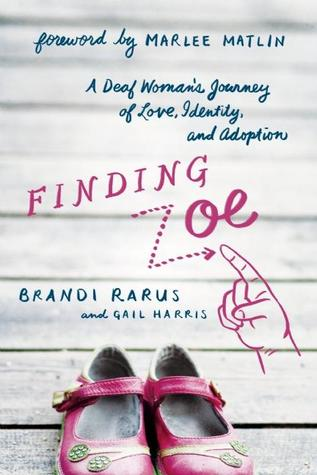 Finding Zoe: A Deaf Woman's Journey of Love, Identity, and Adoption