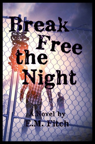 Break Free the Night