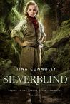 Silverblind (Ironskin, #3)
