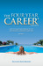 The Four Year Career: How to Make Your Dreams of Fun and Financial Freedom Come True Or Not …
