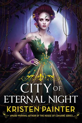 Book Review: City of Eternal Night by Kristen Painter
