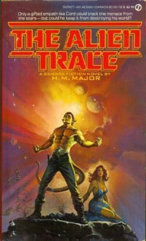 The Alien Trace  by  H.M. Major