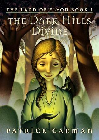 The Dark Hills Divide (The Land of Elyon, #1)