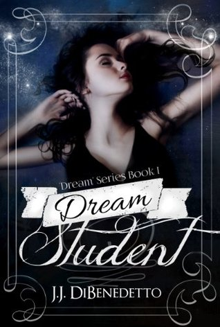 Dream Student (Dreams, #1)