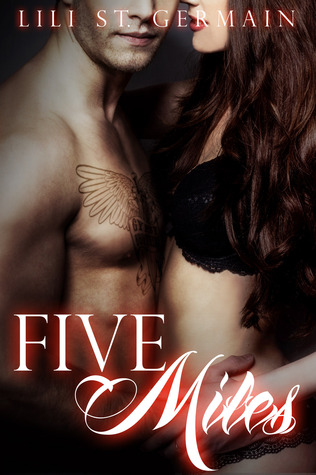 Five Miles (Gypsy Brothers, #3)