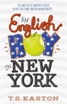 An English Boy in New York (Boys Don't Knit, #2)