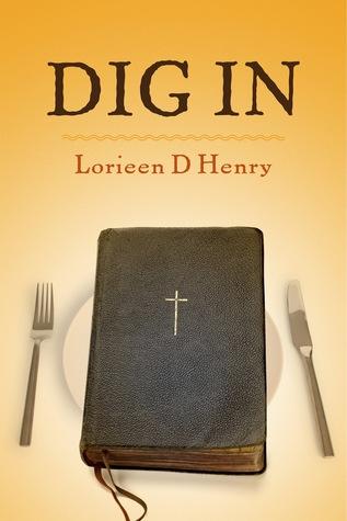 Dig In Lorieen D. Henry