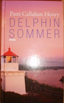 Delphinsommer  by  Patti Callahan Henry