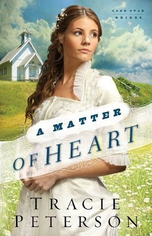 A Matter of Heart (Lone Star Brides, #3)