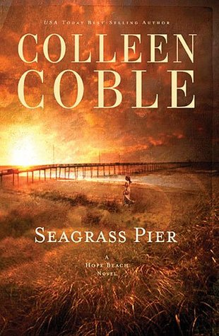 Seagrass Pier (Hope Beach, #3)