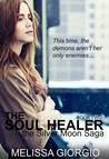 The Soul Healer (Silver Moon Saga, #2)