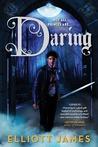Daring (Pax Arcana, #2)