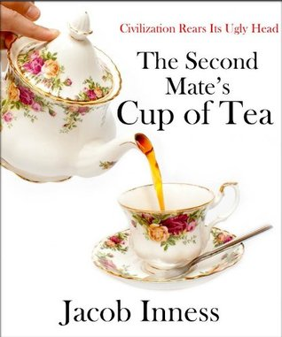 The Second Mates Cup of Tea  by  Jacob Innes