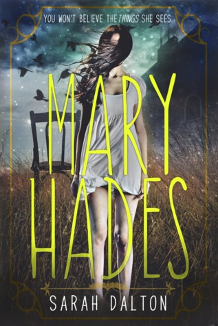 Mary Hades by Sarah Dalton book cover