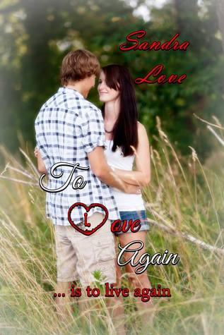 To Love Again (Repaired Hearts, #1)