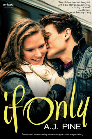 {Review} If Only by A.J. Pine