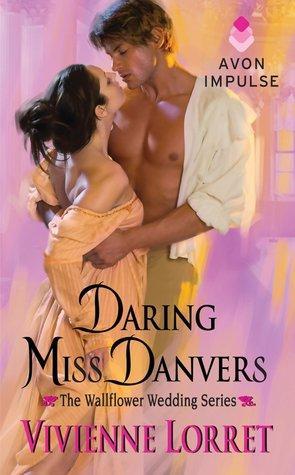 Daring Miss Danvers (Wallflower Weddings, #1)