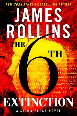 The 6th Extinction (Sigma Force) - James Rollins
