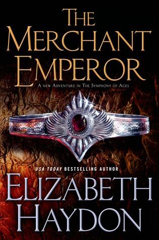 The Merchant Emperor (Symphony of Ages #7)