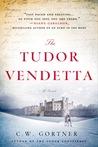 The Tudor Vendetta (The Spymaster Chronicles, #3)