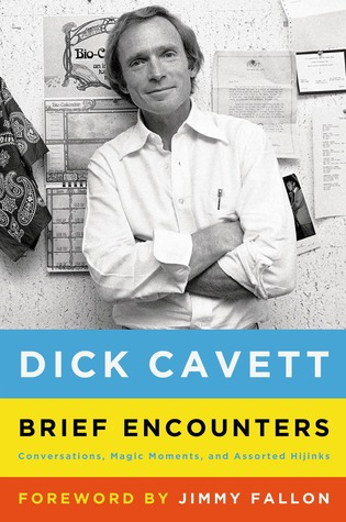 Brief Encounters: Conversations, Magic Moments, and Assorted Hijinks (2014)