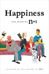 Happiness: Ten Years of n+1