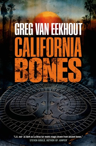 Review: California Bones by Greg Van Eekhout