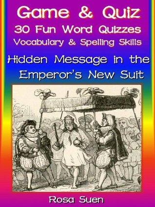 Word Game & Word Quizzes - Build Vocabulary and Spelling Skills - Emperors Suit  by  Rosa Suen