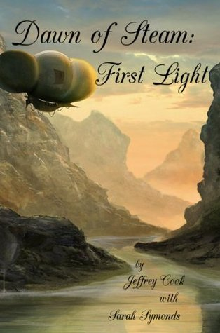 Dawn of Steam: First Light